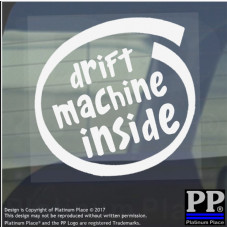 1 x Drift Machine Inside-Window,Car,Van,Sticker,Sign,Vehicle,Adhesive,Rear,Wheel